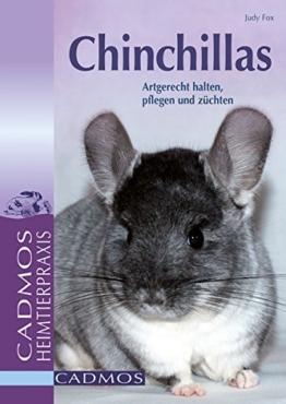Chinchillas: Artgerecht halten, pflegen und züchten (Heimtiere) -