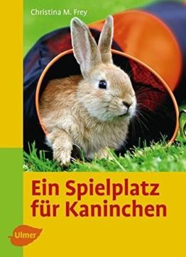 Ein Spielplatz für Kaninchen (Heimtiere halten) - 1