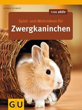 Spiel- und Wohnideen für Zwergkaninchen (GU Tier aktiv) - 1